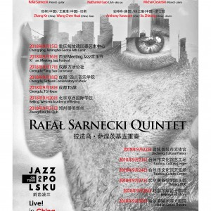 RAFAL SARNECKI JAZZ PO POLSKU CHINA TOUR 2018